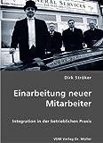 echange, troc Dirk Ströker - Einarbeitung neuer Mitarbeiter