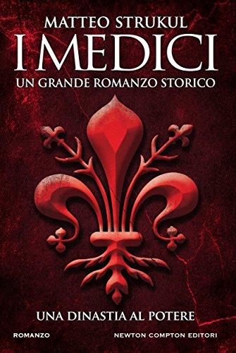 i-medici-una-dinastia-al-potere-italian-edition