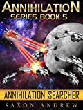 img - for Annihilation - Searcher (Annihilation Series (Book Five)) book / textbook / text book