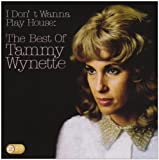 Tammy Wynette I Don't Wanna Play House: The Best Of Tammy Wynette
