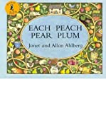 Janet Ahlberg (Each Peach Pear Plum) By Janet Ahlberg (Author) Paperback on (Oct , 2008)