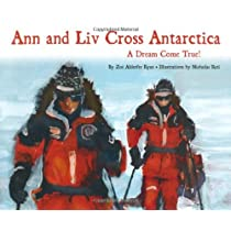 Ann And Liv Cross Antarctica Kindle Edition