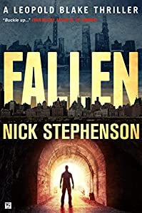 (FREE on 10/4) Fallen: A Leopold Blake Thriller by Nick Stephenson - http://eBooksHabit.com