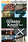 The Grassy Knoll Report (English Edition)