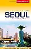 Seoul Reiseführer - Mit Incheon, Suwon und Ganghwa-Insel - Karte Seoul-Innenstadt zum Herausnehmen