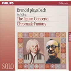 Brendel Plays Bach including The Italian Concerto & Chromatic Fantasy