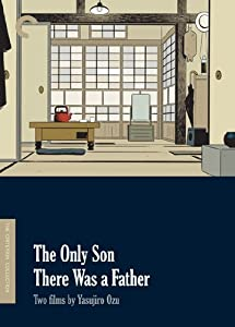Two Films by Yasujiro Ozu (The Only Son / There Was a Father) (The Criterion Collection)