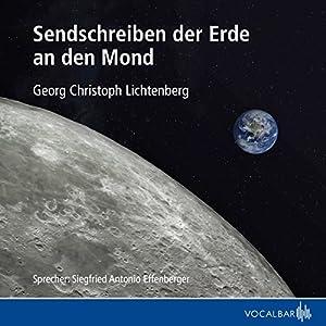 Sendschreiben der Erde an den Mond Hörbuch