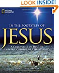 In the Footsteps of Jesus: A Chronicl...