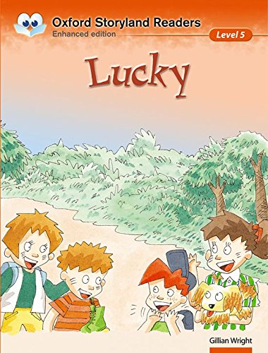 Oxford Storyland Readers level 5: Lucky: Lucky Level 5