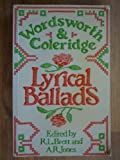 Lyrical Ballads: Wordsworth and Coleridge; the Text of the 1798 Edition with the Additional 1800 Poems and the Prefaces (041629720X) by Edited with introduction, notes, & appendices by R. L. Brett and A. R. Jones