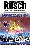 Anniversary Day: A Retrieval Artist Novel: Book One of the Anniversary Day Saga (Retrieval Artist series 8)