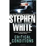 Critical Conditions: An Alan Gregory Thriller ~ Stephen White