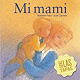 img - for Mi mami (Surprise Board Books) (Spanish Edition) book / textbook / text book