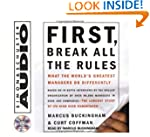 First, Break All The Rules: What The...