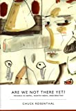 img - for Are We Not There Yet? book / textbook / text book