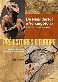 Préhistoires d'Europe par Anne Lehoërff