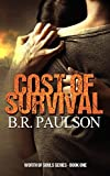Cost of Survival  | Dystopian Romance (Worth of Souls Book 1)