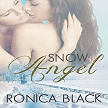 Snow Angel Audiobook by Ronica Black Narrated by Hollis Elizabeth