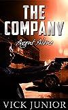 The Company: Agent Alone