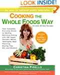 Cooking the Whole Foods Way: Your Com...