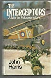 The Interceptors (0091286301) by Harris, John
