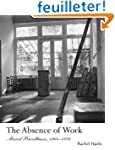 The Absence of Work - Marcel Broodtha...