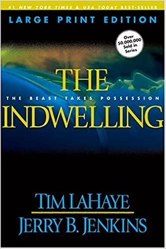 The Indwelling (Left Behind #7) written by Tim LaHaye