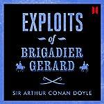 Exploits of Brigadier Gerard   Arthur Conan Doyle