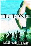 Tectonic (Double Blind Study Book 3)