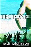 img - for Tectonic (Double Blind Study Book 3) book / textbook / text book