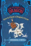 Cressida Cowell How to Cheat a Dragon's Curse (How to Train Your Dragon (Pb))
