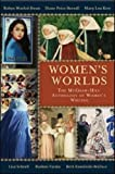WOMENS WORLDS: The McGraw-Hill Anthology of Womens Writing in English Across the Globe