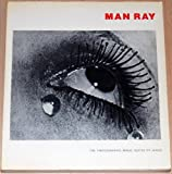 Man Ray, the photographic image (0860920453) by Ray, Man