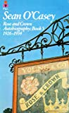 Autobiography Book 5 - Rose and Crown 1926-1934 (0330234986) by O'Casey, Sean