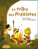 echange, troc Francoise Demars - La tribu des Préhistos