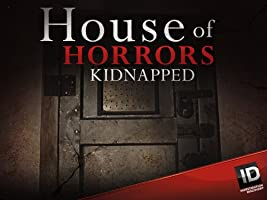 House of Horrors Kidnapped Season 1