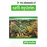 The Elements of... - Earth Mysteriesby Philip Heselton