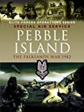 img - for PEBBLE ISLAND: The Falklands War 1982 (Elite Forces Operations Series) book / textbook / text book