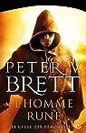 Le cycle des d�mons, Tome 1 : L'Homme-rune par Brett