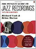 The Penguin Guide to Jazz Recordings: Ninth Edition (0141034017) by Cook, Richard
