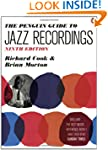Penguin Guide To Jazz Recordings 9e, The