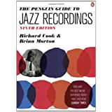 The Penguin Guide to Jazz Recordings: Ninth Edition ~ Richard Cook