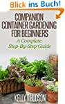 Companion Container Gardening for Beg...