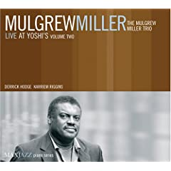 ♪Live at Yoshi's, Vol. 2 [Live]Mulgrew Miller
