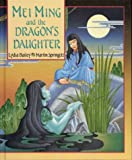 img - for Mei Ming and the Dragon's Daughter book / textbook / text book