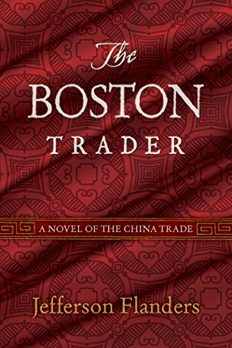 Today's Kindle Daily Deal is brimming with political intrigue and historical drama: Discover The Boston Trader by Jefferson Flanders