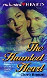 Enchanted Hearts #1: The Haunted Heart (038080123X) by Bennett, Cherie