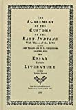 The Agreement of the Customs of the East Indians With Those of the Jews, 1705: An Essay upon Literature, 1726 (Augustan Reprints) (0404702716) by La C***, Mr. de