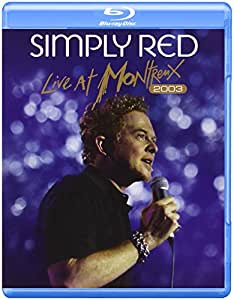 Simply Red - Live At Montreux 2003